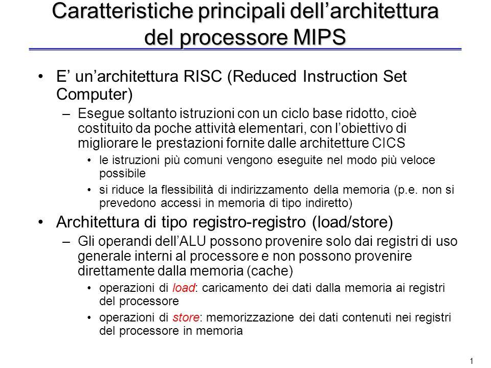 Caratteristiche principali dell'architettura del processore MIPS