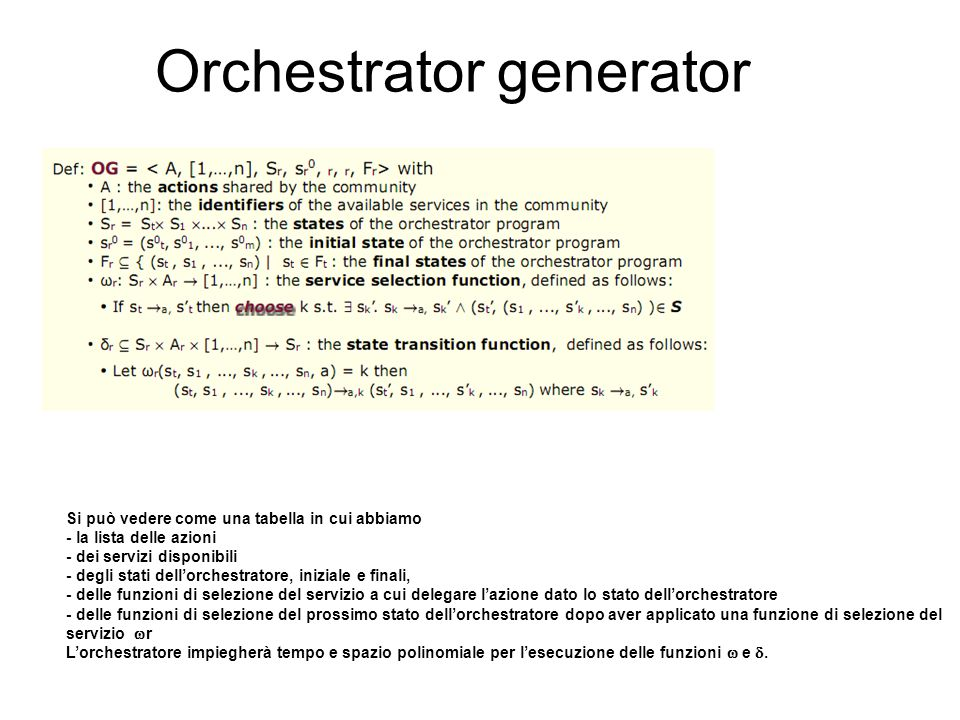 Orchestrator generator