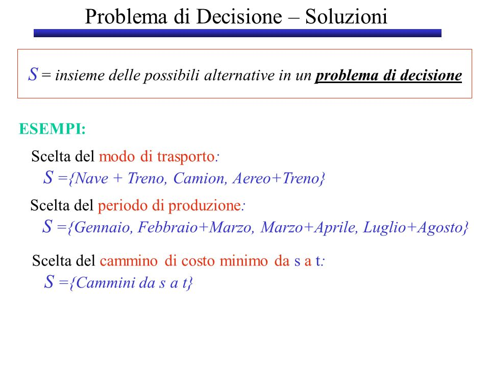Problema di Decisione – Soluzioni