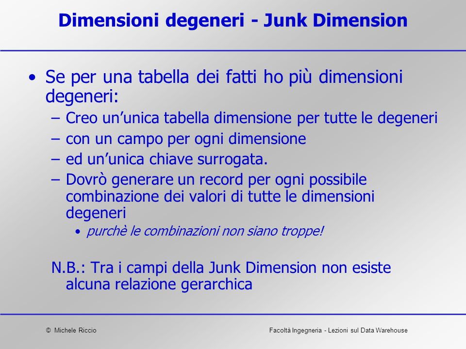 Dimensioni degeneri - Junk Dimension