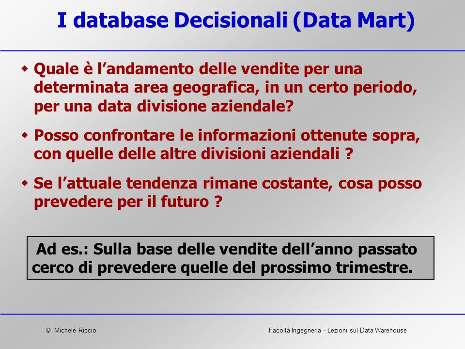 I database Decisionali (Data Mart)