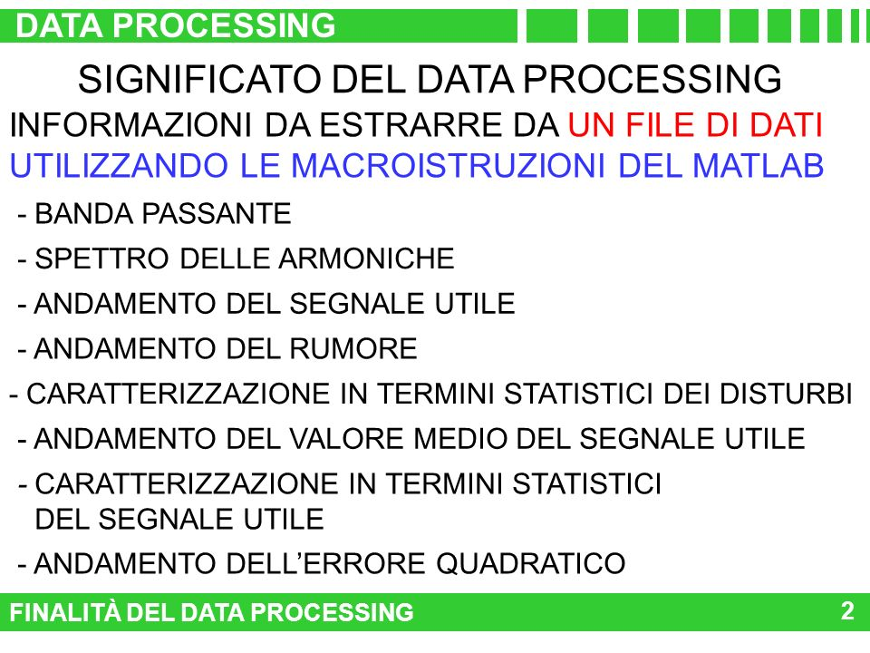 SIGNIFICATO DEL DATA PROCESSING