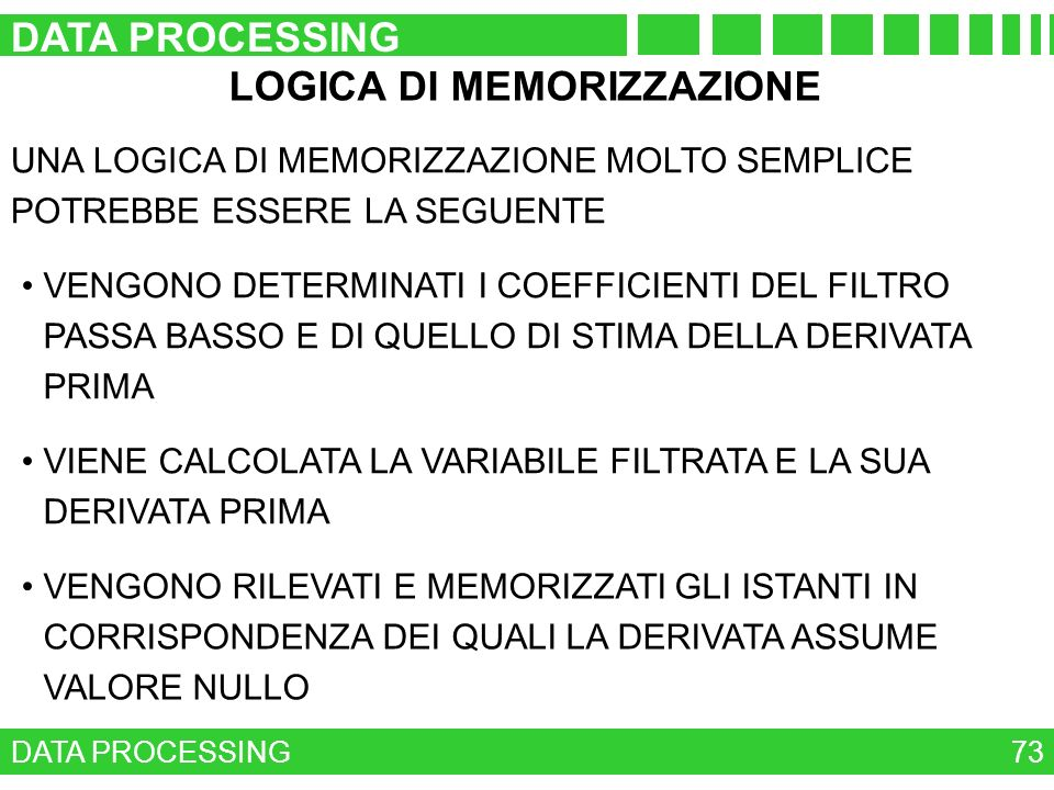 LOGICA DI MEMORIZZAZIONE