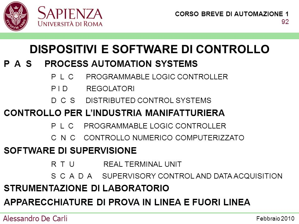 DISPOSITIVI E SOFTWARE DI CONTROLLO