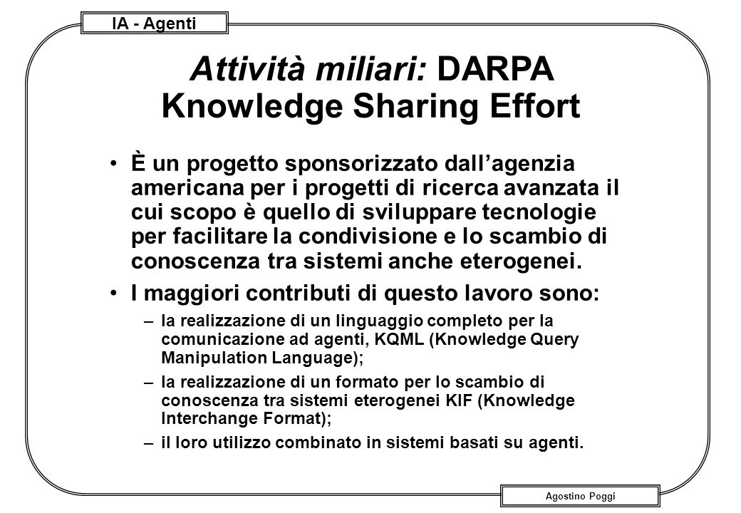 Attività miliari: DARPA Knowledge Sharing Effort