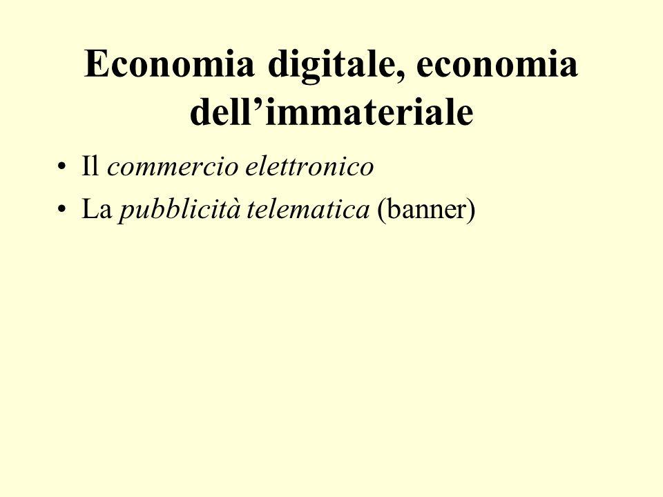 Economia digitale, economia dell'immateriale