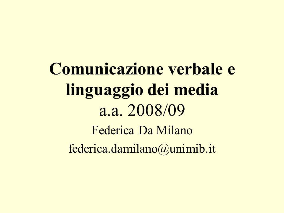 Comunicazione verbale e linguaggio dei media a.a. 2008/09
