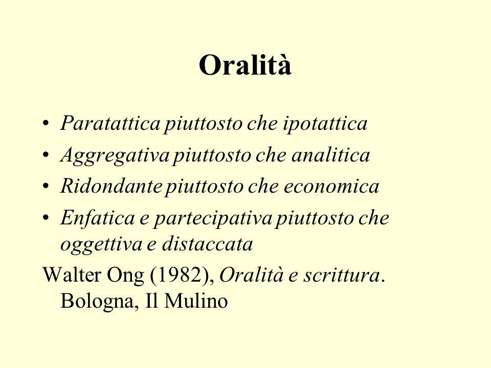 Oralità Paratattica piuttosto che ipotattica