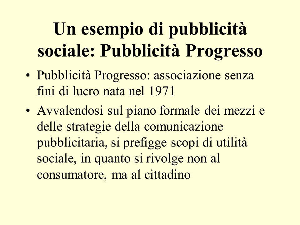 Un esempio di pubblicità sociale: Pubblicità Progresso