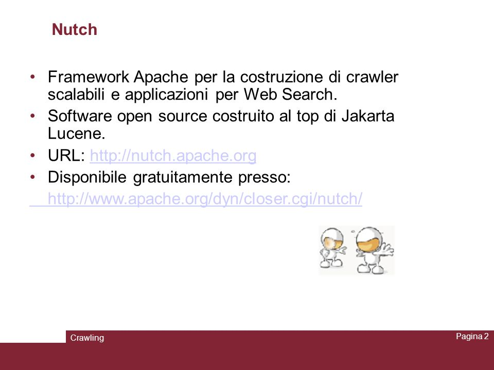 Software open source costruito al top di Jakarta Lucene.