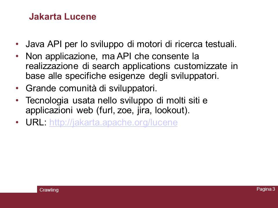 Java API per lo sviluppo di motori di ricerca testuali.
