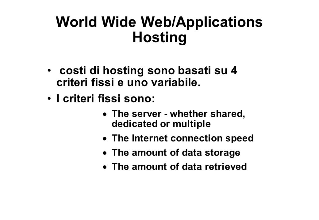 World Wide Web/Applications Hosting