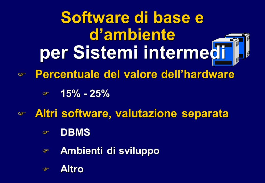 Software di base e d'ambiente per Sistemi intermedi