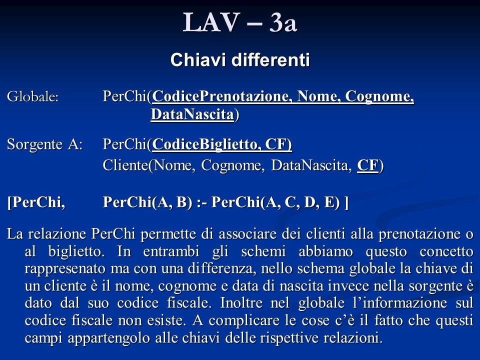 LAV – 3a Chiavi differenti
