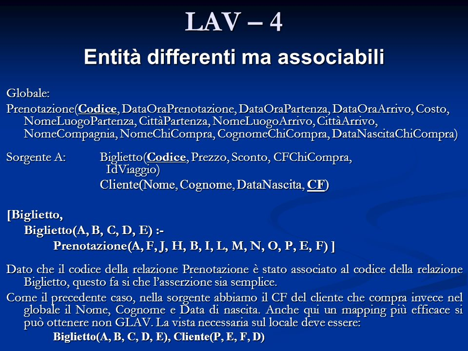 Entità differenti ma associabili
