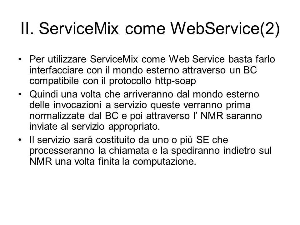 II. ServiceMix come WebService(2)
