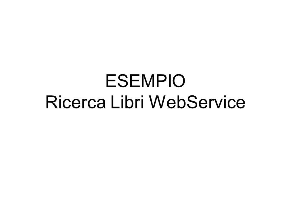 ESEMPIO Ricerca Libri WebService
