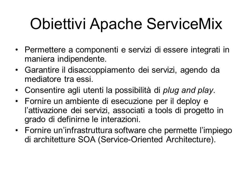 Obiettivi Apache ServiceMix