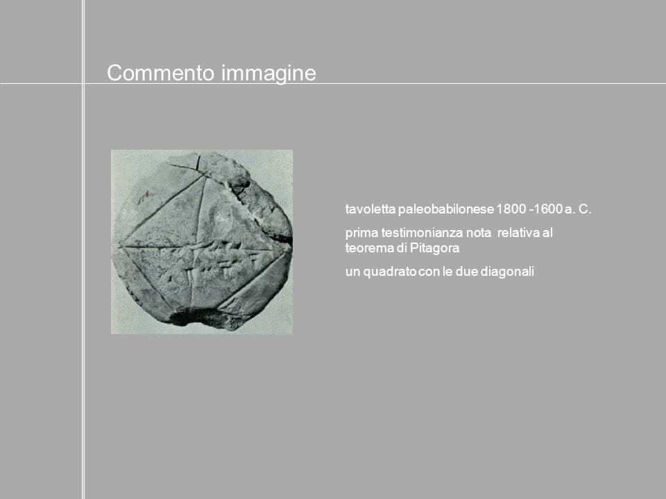 Commento immagine tavoletta paleobabilonese 1800 -1600 a. C.