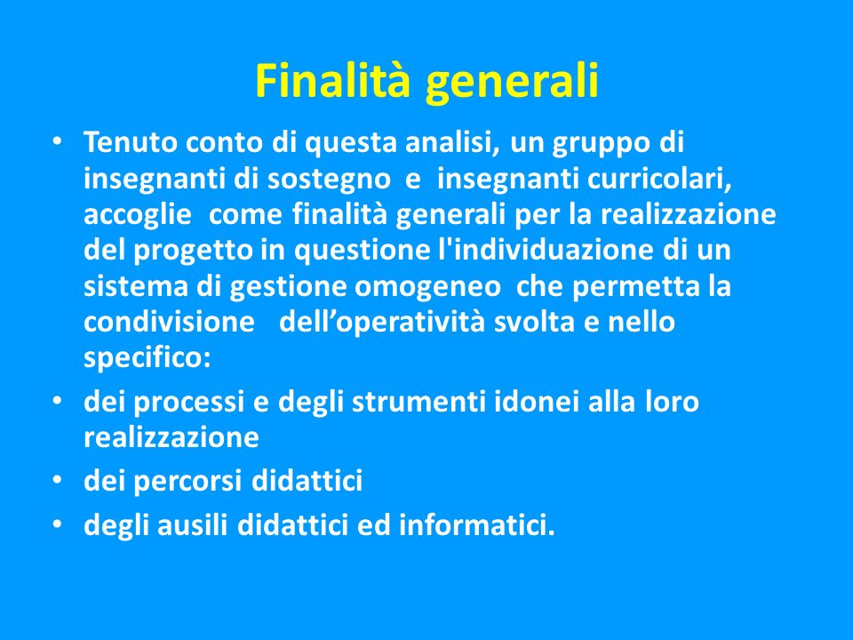 Finalità generali