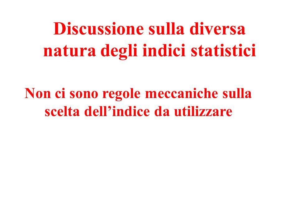 Discussione sulla diversa natura degli indici statistici