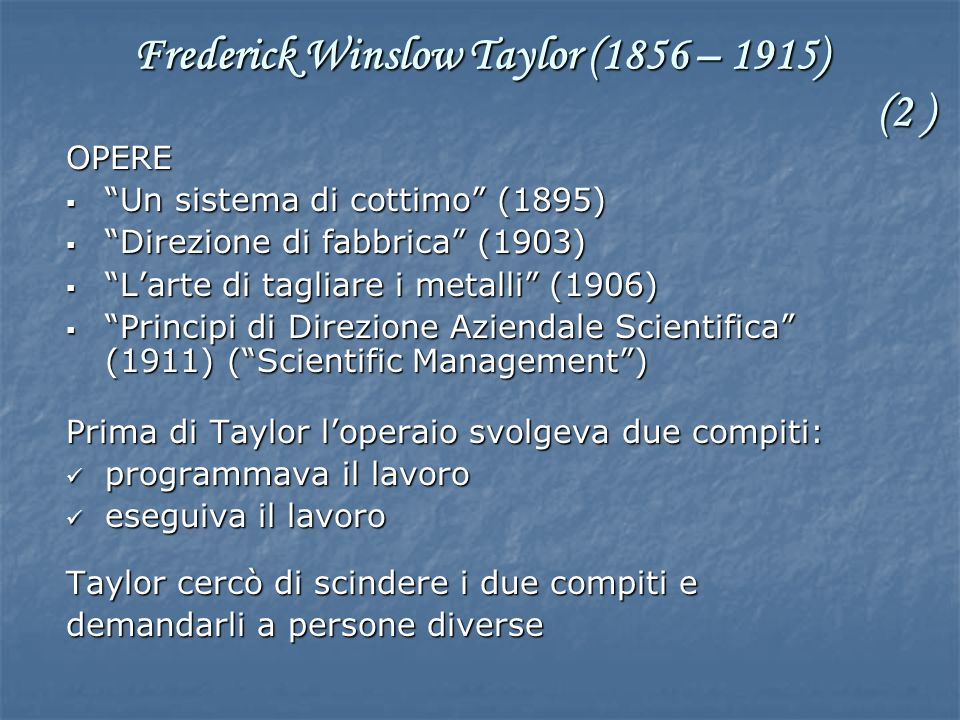 Frederick Winslow Taylor (1856 – 1915) (2 )