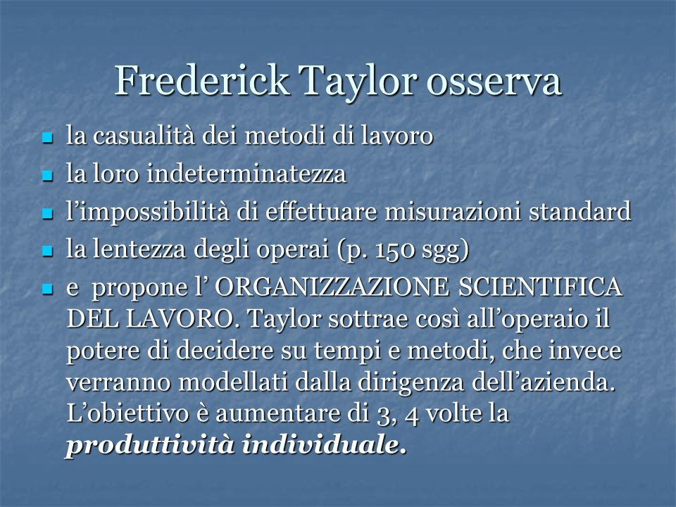 Frederick Taylor osserva