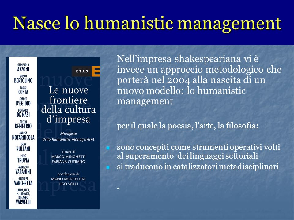 Nasce lo humanistic management