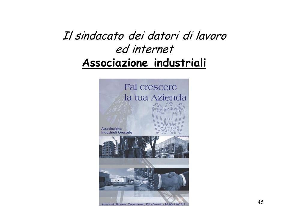 Il sindacato dei datori di lavoro ed internet Associazione industriali