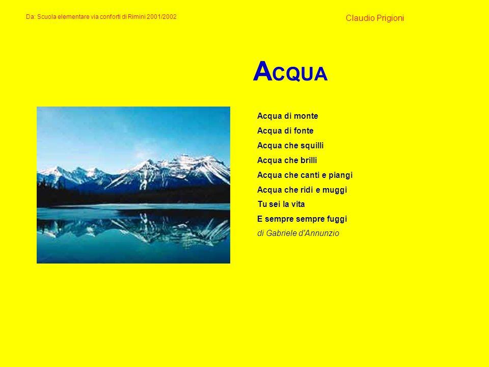 ACQUA Claudio Prigioni Acqua di monte Acqua di fonte Acqua che squilli