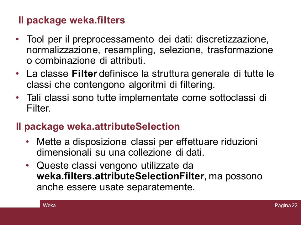 Il package weka.filters
