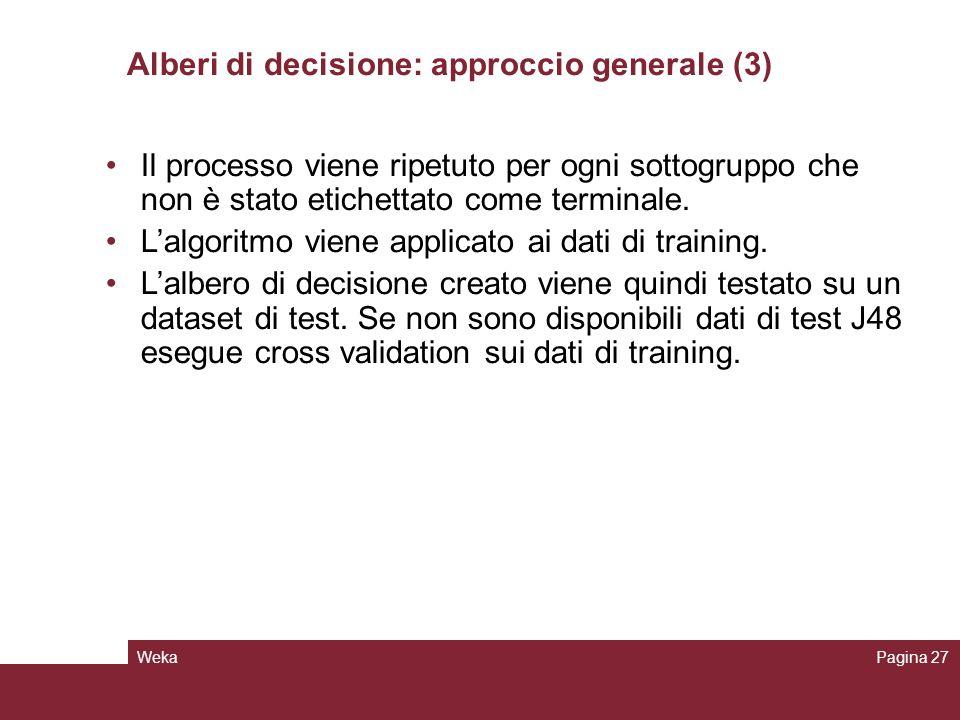 Alberi di decisione: approccio generale (3)