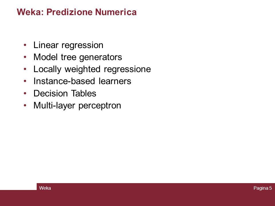 Weka: Predizione Numerica