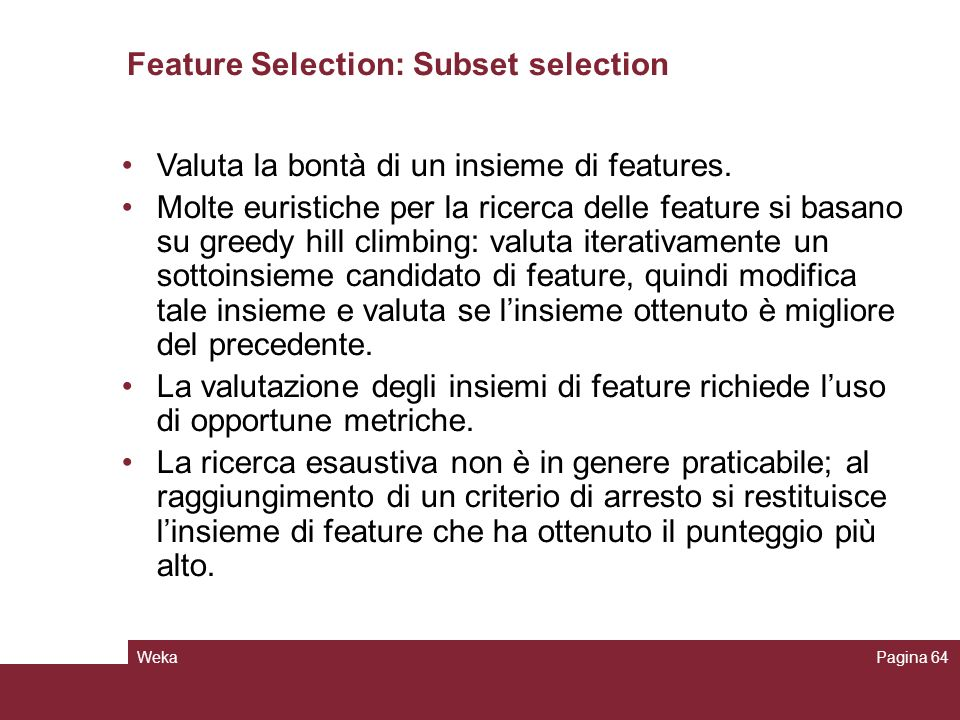 Feature Selection: Subset selection