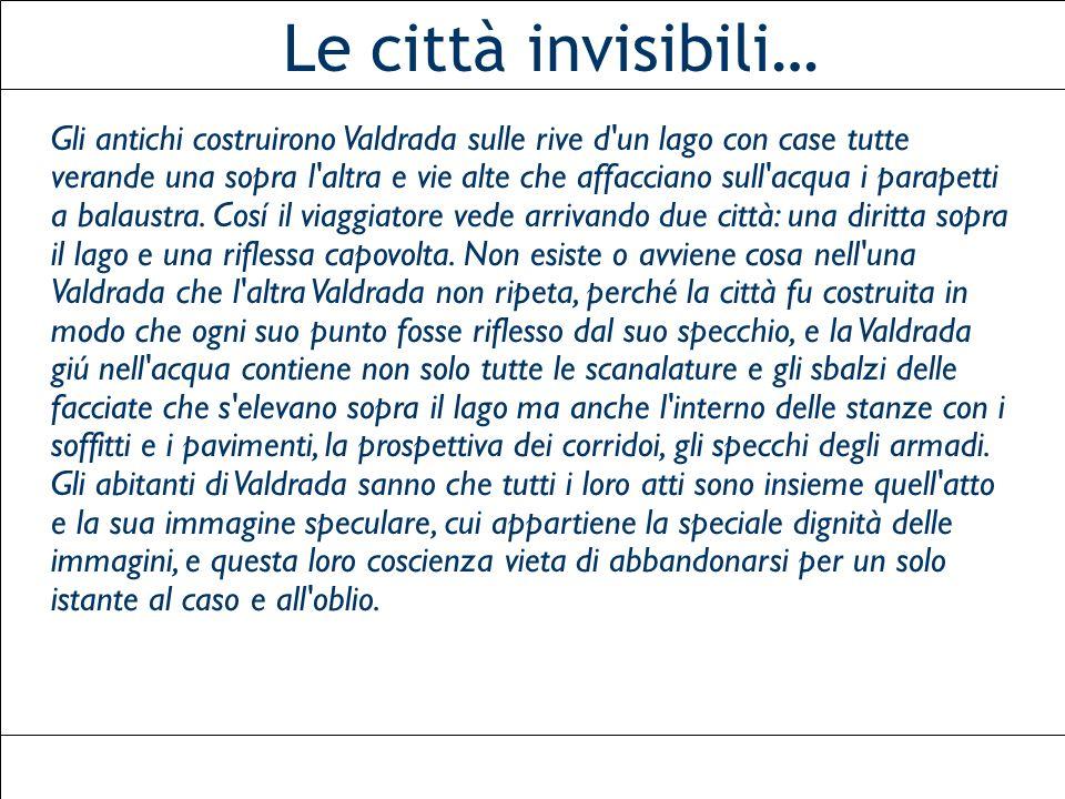 Le città invisibili…