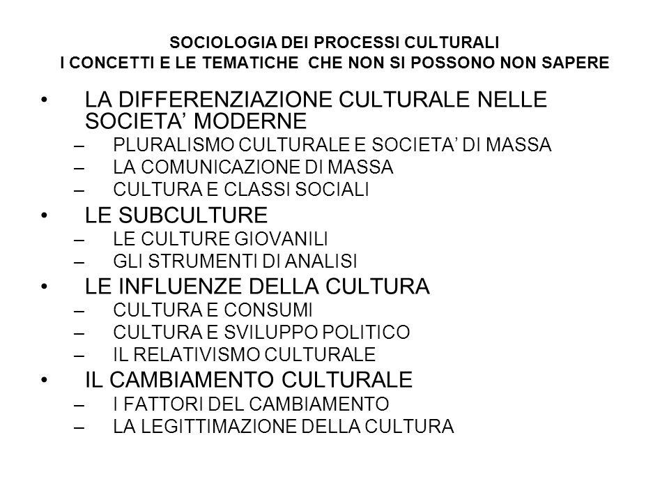 LA DIFFERENZIAZIONE CULTURALE NELLE SOCIETA' MODERNE
