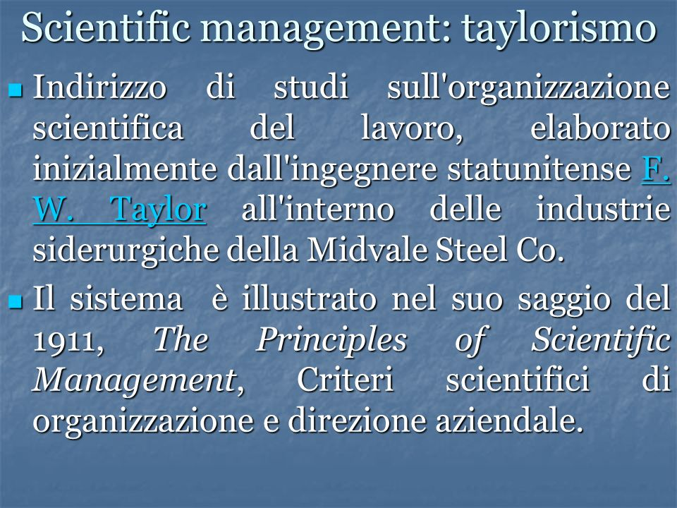 Scientific management: taylorismo