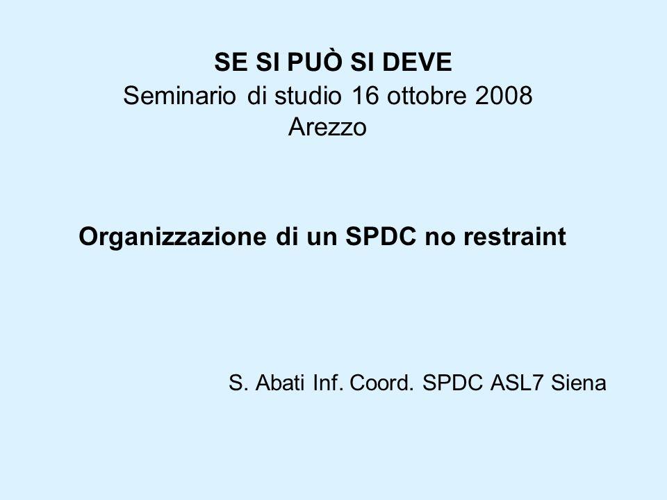SE SI PUÒ SI DEVE Seminario di studio 16 ottobre 2008 Arezzo