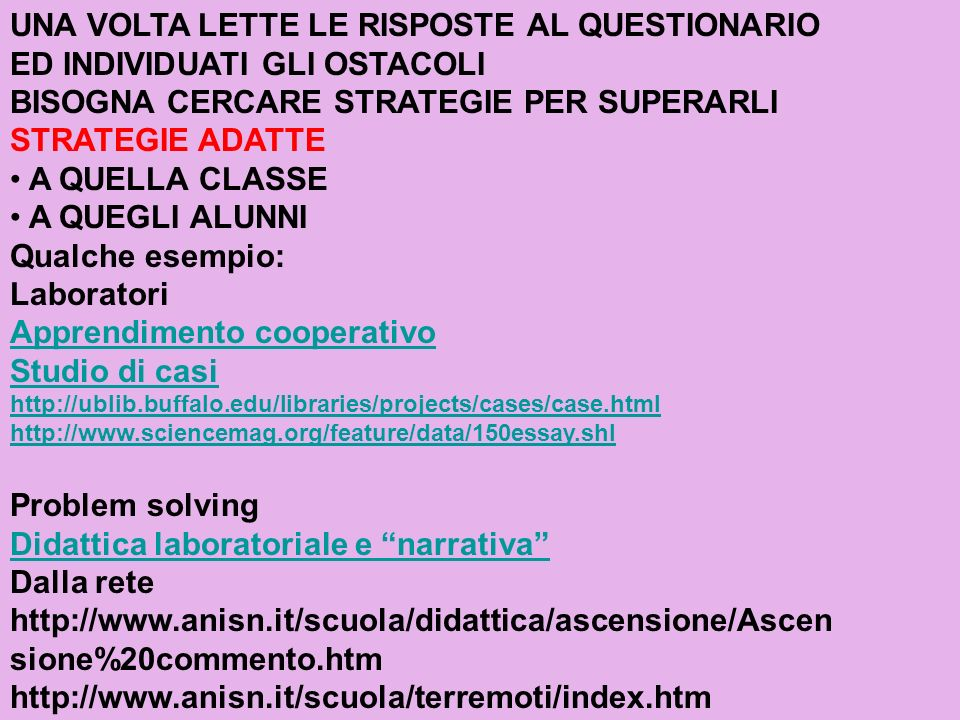 BISOGNA CERCARE STRATEGIE PER SUPERARLI STRATEGIE ADATTE
