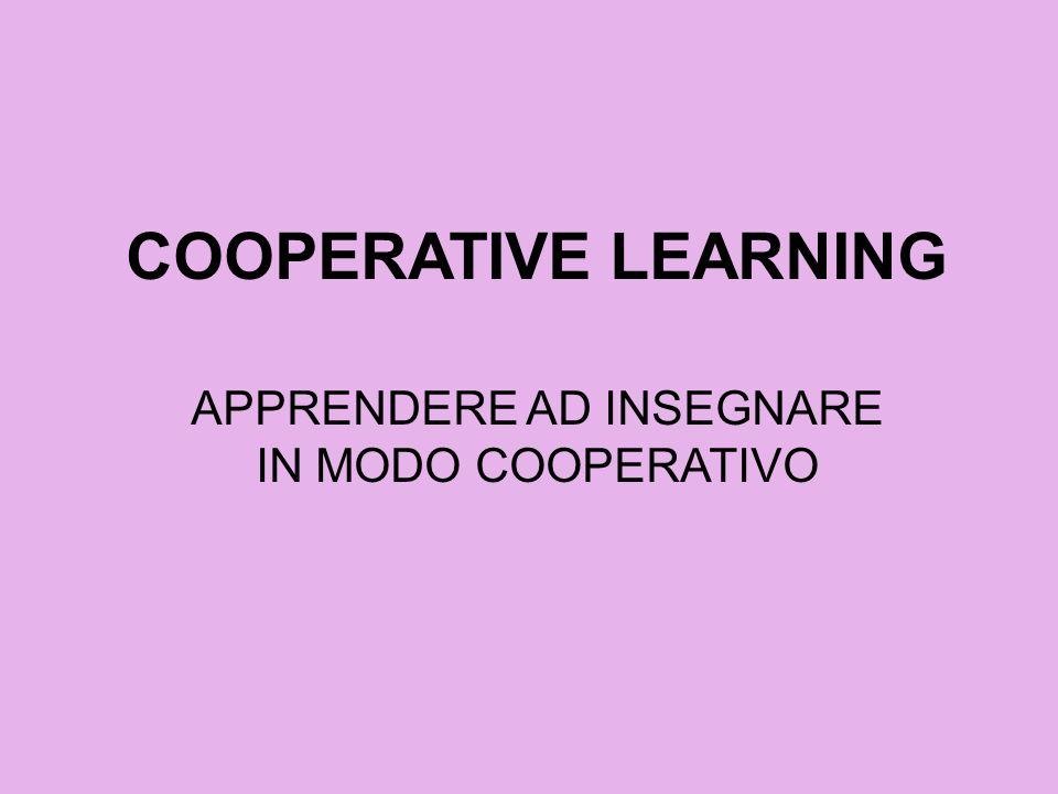 APPRENDERE AD INSEGNARE IN MODO COOPERATIVO