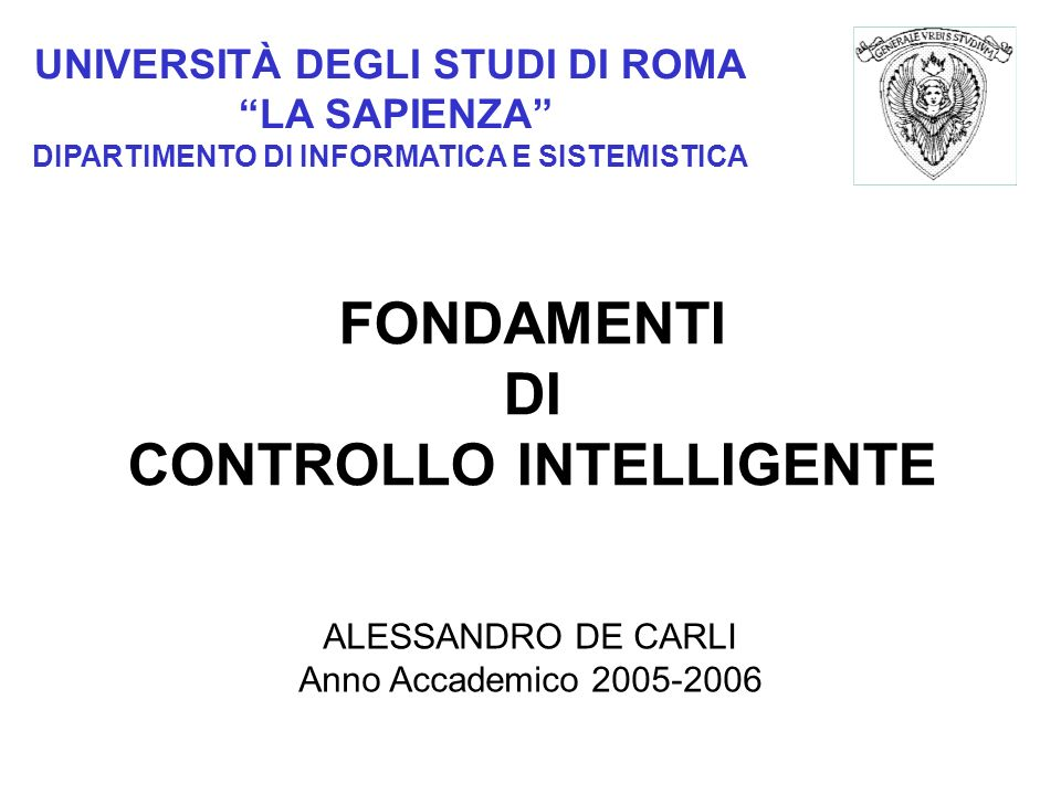 FONDAMENTI DI CONTROLLO INTELLIGENTE