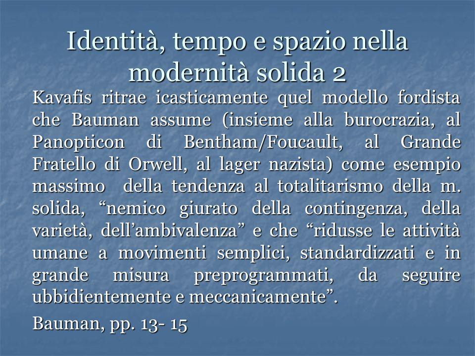 Identità, tempo e spazio nella modernità solida 2