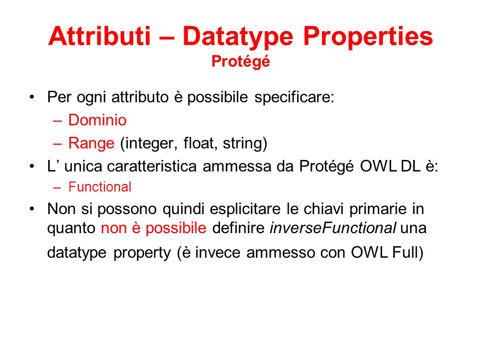 Attributi – Datatype Properties Protégé