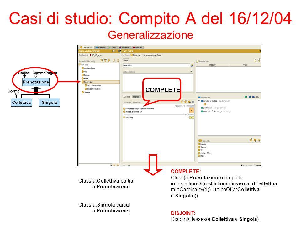 Casi di studio: Compito A del 16/12/04 Generalizzazione