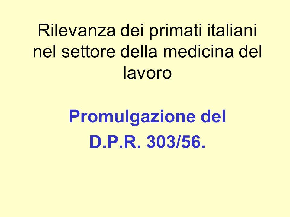Rilevanza dei primati italiani nel settore della medicina del lavoro