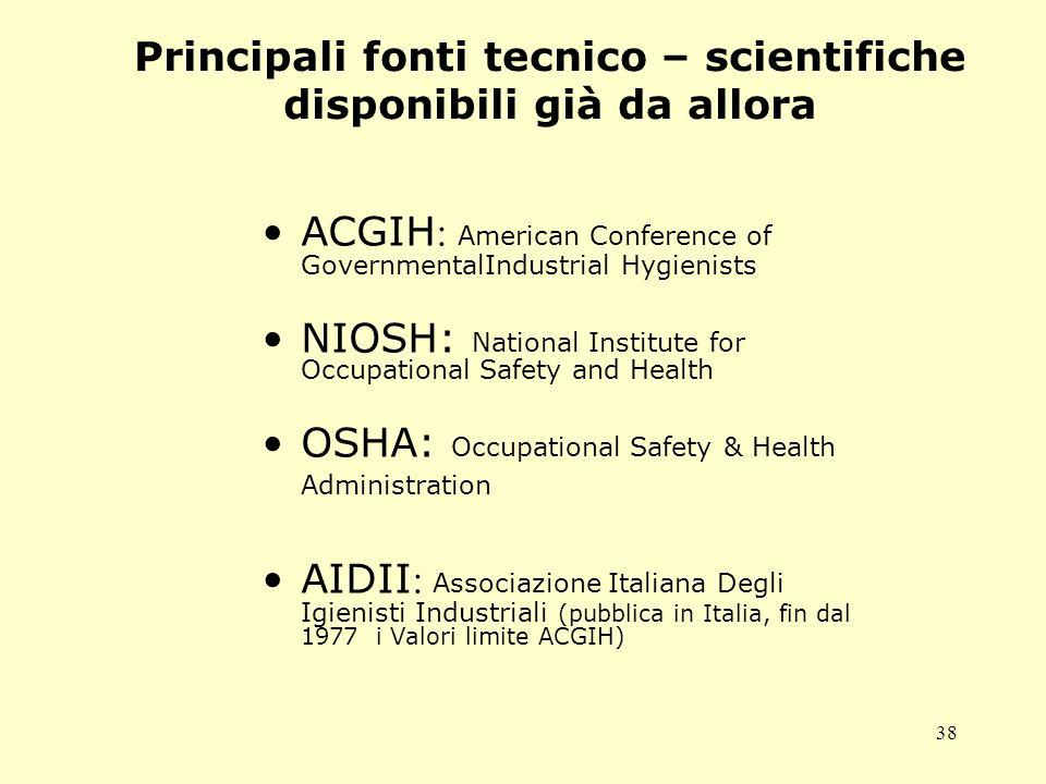 Principali fonti tecnico – scientifiche disponibili già da allora