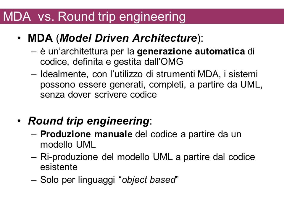 MDA vs. Round trip engineering