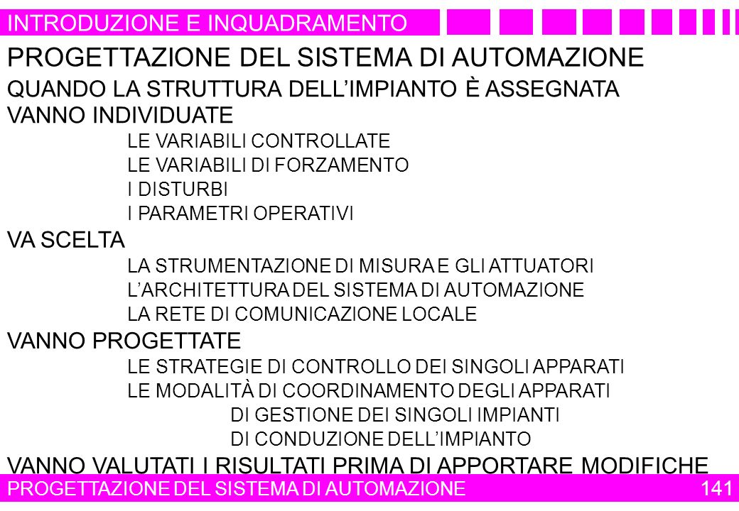 PROGETTAZIONE DEL SISTEMA DI AUTOMAZIONE