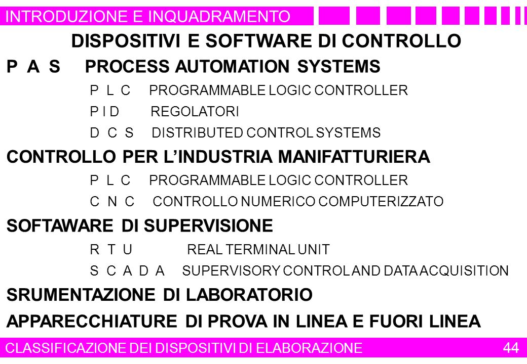 AUTOMAZIONE INDUSTRIALE DISPOSITIVI E SOFTWARE DI CONTROLLO