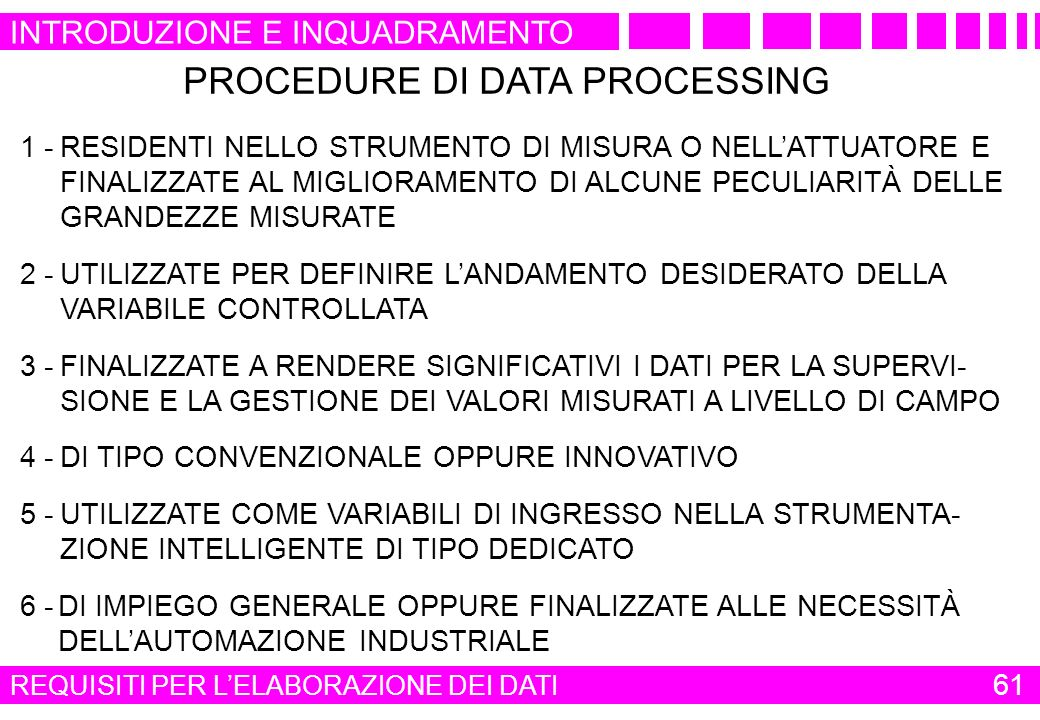 PROCEDURE DI DATA PROCESSING